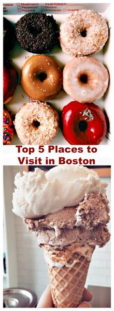 Top Places to Visit in #Boston #BostonMA #travel #vacation #BlackBird Doughnuts #Gracie's Ice Cream