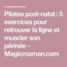 Pilates post-natal : 5 exercices pour retrouver la ligne et muscler son périnée - Magicmaman.com