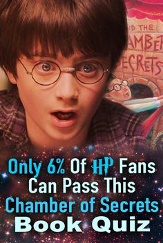 "Do you think you know Harry Potter and the Chamber of The Secrets better than 94% of the HP fans? Test your Harry Potter Book knowledge on this trivia! Harry Potter trivia quiz. ONLY a devoted Harry Potter fan can get most of these ""Chamber Of The Secrets"" questions right! Can you?"