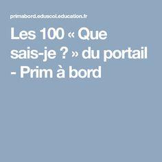 Les 100 « Que sais-je ? » du portail - Prim à bord