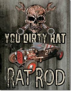 """Rat Rod"" Sign with Skull"