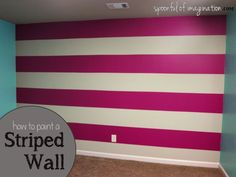 how to paint a striped wall... Love this idea for the bedroom! Of only my stripes wouldn't be crooked
