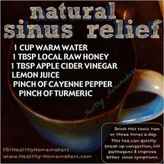 Natural remedies Oh sinus infection, Oh sinus infection. Im trying this RIGHT MEOW! I want to breathe! And get rid of all this sinus pressure! Home remedy dont let me down! Cough Remedies For Adults, Cold Remedies, Homeopathic Remedies, Natural Health Remedies, Natural Cures, Sinus Infection Remedies, Treating Sinus Infection, Sinus Headache Remedies, Sinus Headache Relief