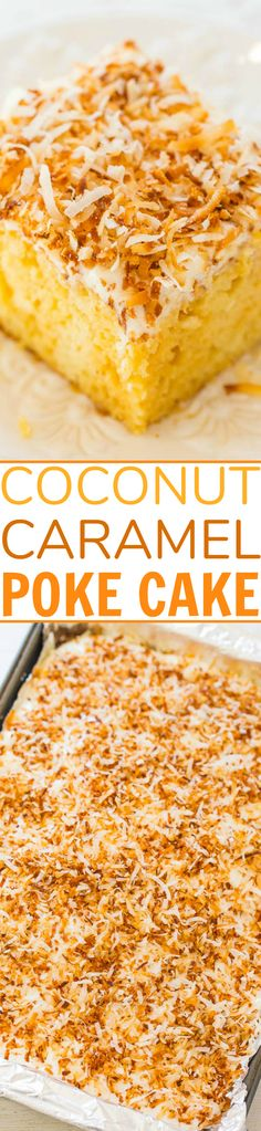 Coconut Caramel Poke Cake - An incredibly EASY super moist cake thanks to a creamy caramel mixture that's poked into the cake! Topped with crispy toasted coconut, this cake is a DELISH winner! Poke Cake Recipes, Best Cake Recipes, Dessert Recipes, Favorite Recipes, Coconut Poke Cakes, Moist Cakes, Coconut Recipes, Party Desserts, Let Them Eat Cake