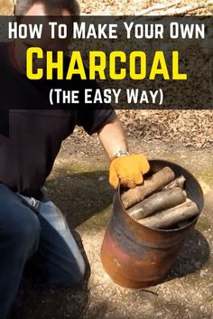 How To Make Your Own Charcoal https://knowledgeweighsnothing.com/how-to-make-your-own-charcoal/