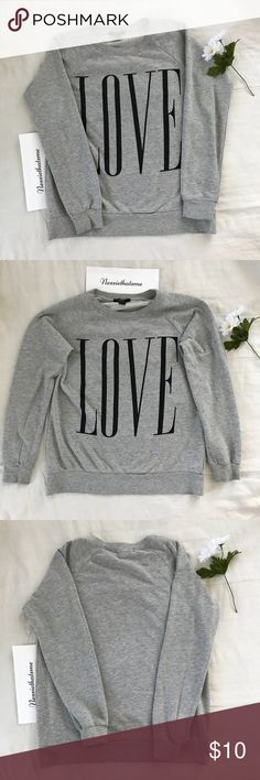 """Forever 21 Grey Sweater Grey sweater that say """"Love"""". Ask for measurements if needed :) 🌼 Forever 21 Sweaters Crew & Scoop Necks"""