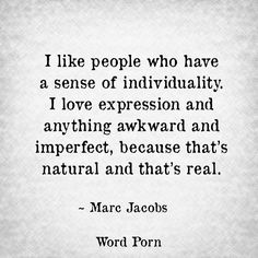 :) that's real -marc jacob-
