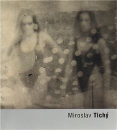 Obálka titulu Miroslav Tichý