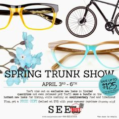 Seattle Boutique Blogspot: You're Invited: SEE Eyewear Spring Trunk Show April 3-6th