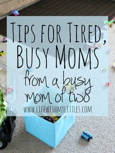 Tips for Tired Busy Moms Life With My Littles - Single Working Mom - Ideas of Single Working Mom - Tips for tired busy moms from a busy mom of two. Tips to help moms get more energy when they are struggling to get through the day! Single Mom Help, Single Moms, Single Parent, Working Mom Tips, Working Mom Schedule, Toddler Schedule, Getting More Energy, Tired Mom, Organized Mom