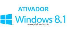 Ativador Windows 8.1 Definitivo - TODAS AS VERSÕES