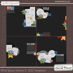 White Space Volume 3 - 12x12 Temps (CU Ok) :: Gotta Pixel Digital Scrapbook Store from Designs by Connie Prince