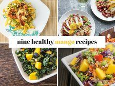 Nine Healthy and Delicious Mango Recipes