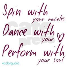 Pix For > Funny Color Guard Quotes And Sayings