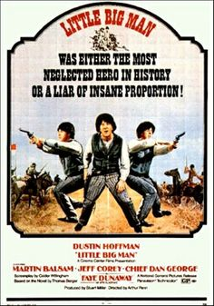 "Little Big Man (1970)  A powerful film from one of the hot new directors of the late 1960's, Arthur Penn.  One of the few films that successfully manages to tweak ""the old west"" while at the same time being highly reverent to the ways of the American Indians. A truly great film, to be watched again and again, if only for the wonderful scenes between Dustin Hoffman and Chief Dan George."