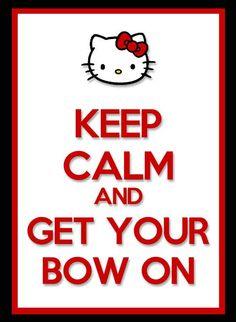 Custom Made Keep Calm and Get Your Bow On Hello Kitty Birthday Party Sign - Pink or Red