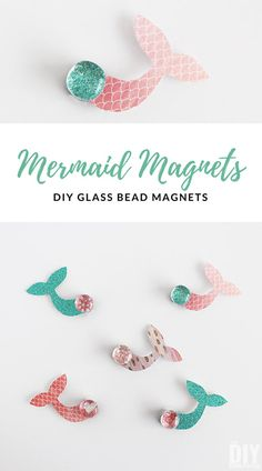 Mermaid Magnets – Easy DIY Glass Bead Magnets - Easy Crafts for All Craft Projects For Kids, Crafts For Kids To Make, Easy Crafts For Kids, Easy Diy Crafts, Diy Arts And Crafts, Diy Projects, Mermaid Crafts, Mermaid Diy, Diy Magnets