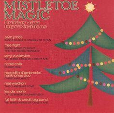 Mistletoe Magic: Holiday Jazz Improvisations [Quicksilver] [CD]