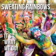 63 Rainbow-Tastic Pictures Of The Color Run 5K    2013--  Woot Woot!