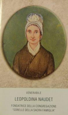 Santino religioso venerabile Leopoldina Naudet. Sorelle della Sacra Famiglia di Verona.
