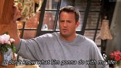 We're all Chandler Bing from Friends.