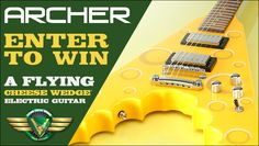 Archer Flying Cheese Wedge Electric Guitar Giveaway