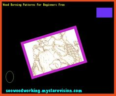 Wood Burning Patterns For Beginners Free 105121 - Woodworking Plans and Projects!