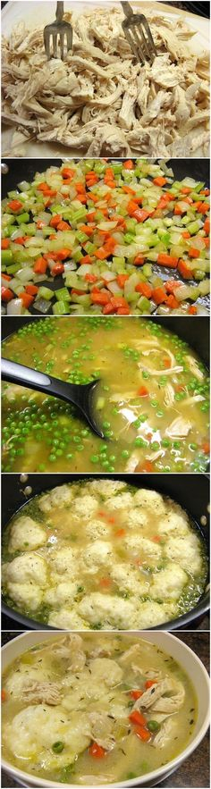 Homemade Chicken and Dumplings: Although after the flour is mixed for the dumplings roll it out and slice into 1in by 1in squares (easiest with a pizza cutter) and then add to the pot. Also you can add a bit of flour to the pot before adding the dumpling dough to make it have more of a gravy texture