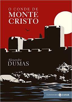 O Conde de Monte Cristo, Alexandre Dumas