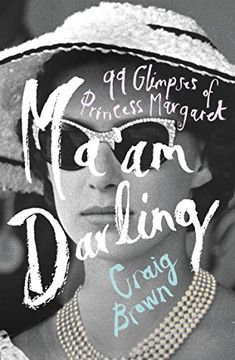 Ma'am Darling: 99 Glimpses of Princess Margaret by Craig Brown. John Fowles dreams of seducing her. Andy Warhol photographs her. Lucian Freud dances with her. Jack Nicholson puts his arm around her. Gore Vidal adores her. John Lennon blushes before her. Marlon Brando clams up in her company. Picasso plots to marry her. She is Princess Margaret. the most glamorous woman on earth. This title, by turns comic and tragic, is about fame and art, snobbery and deference, fact and fiction.