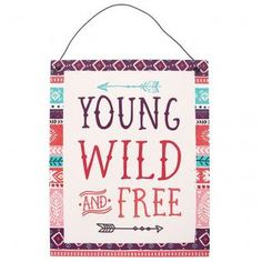 Wholesale Boho bandit young, wild & free metal sign - Something Different