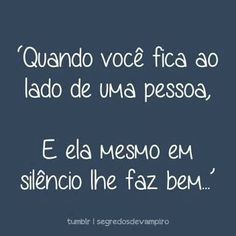 Nos entendemos até sem nada dizer... Bff, Musicals, Funny Quotes, Romance, Inspirational Quotes, Lettering, Love, Feelings, Words