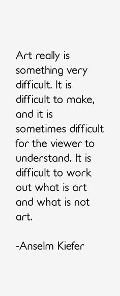 anselm-kiefer-quotes-16761.png (460×1131)