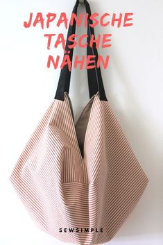 ᐅ sew Japanese bag - easy with these instructions!, ᐅ sew Japanese bag - easy with these instructions! # knitting and sewing Sewing a Japanese bag - this is a great sewing project for beginners! Learn To Sew, How To Make, Sewing Hacks, Sewing Tips, Sewing Tutorials, Leftover Fabric, Simple Bags, Sewing Projects For Beginners, Diy Projects