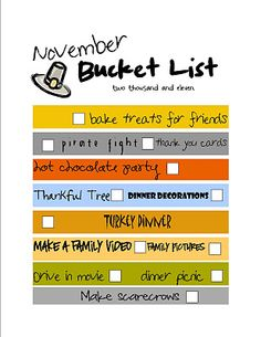 This is our November Bucket List! It is so nice to have fun things planned that we can just do and check off!