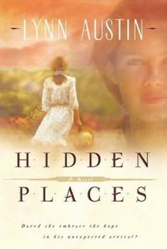 I loved this book and want to read more by her. This was also made into a Hallmark movie. Hidden Places: A Novel by Lynn Austin I Love Books, Good Books, Books To Read, My Books, Lynn Austin, Kindle, Clean Book, Hidden Places, Book Authors