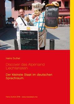 http://dld.bz/faAkA Ebay Bestseller: Heinz Duthel / Discover das Alpenland Liechtenstein 9783739225111 9783739225111 | eBay