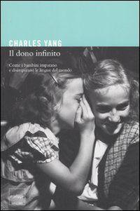 Prezzi e Sconti: Il #dono infinito. come i bambini imparano e  ad Euro 16.15 in #Libro #Libro