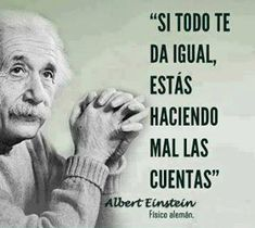 Todo Todo may refer to: Tōdō may refer to: Inspirational Phrases, Motivational Phrases, Great Quotes, Me Quotes, Albert Einstein Quotes, Love Phrases, Spanish Quotes, Life Motivation, People Quotes