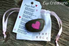 Prayer rock with fabric gift bag and poem tag. Poem tag download is here: http://blog.capscreations.com/2012/02/prayer-rock-valentine.html#Cap Creations: Come visit me!