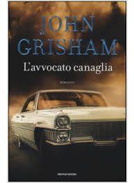 L'avvocato canaglia di #JohnGrisham  #ebook #libro #romanzo #holetto http://www.chiscrive.eu/lavvocato-canaglia/