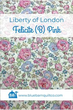 This rose trail pattern was designed for Liberty Fabrics in Like the Betsy and Wiltshire prints, the Felicite fabric pattern was created by a designer with the initials D. It joined the classic Tana Lawn collection in Liberty Of London Fabric, Liberty Fabric, Longarm Quilting, Fat Quarters, Fabric Patterns, Pink Blue, Lawn, Fabrics, Ships