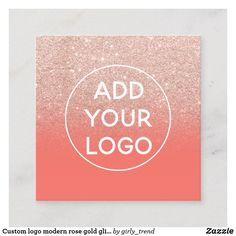 Shop Custom logo modern rose gold glitter coral ombre square business card created by girly_trend. Gold Business Card, Business Cards, Rose Gold Glitter, Modern Logo, Custom Logos, Coral, Girly, Ads, Lipsense Business Cards