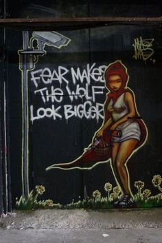 Fear makes the wolf look bigger. Street art. Live Artfully