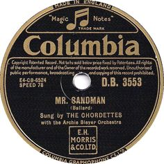 78 RPM - The Chordettes - Mr. Sandman / I Don't Wanna See You Cryin' - Columbia - UK - D.B. 3553