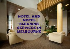 RELY ON GSR CLEANING SERVICES FOR TRAINED AND EXPERIENCED HOTEL CLEANERS. CONTACT US AT : 1800 477 000 & (03) 95 477 477 Hotel Cleaning, Cleaning Services, Melbourne, Housekeeping, Maid Services