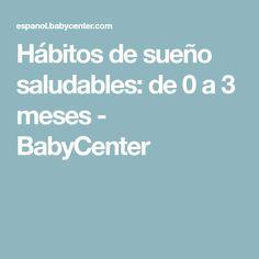 Hábitos de sueño saludables: de 0 a 3 meses - BabyCenter