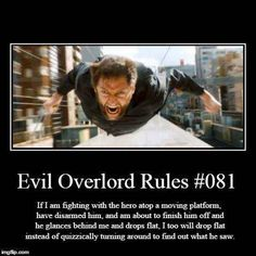 Rules for Evil Overlords - works for any evil overlord but rules mostly apply to Scifi evil overlords Writing Tips, Writing Prompts, Funny Memes, Jokes, Hilarious, Evil Villains, Evil Geniuses, Story Prompts, Dungeons And Dragons Memes