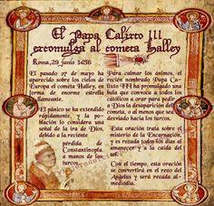 """En 1456 el papa Calixto III excomulgó al cometa Halley por considerarlo un emisario del mal. Al parecer lo hizo para calmar el pánico de la población ante la aparición de la """"enorme estrella llameante""""."""