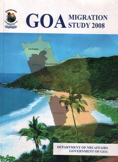Goa migration study 2008, soft copy available too....